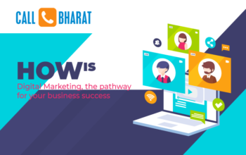 How is Digital Marketing, the pathway for your business success